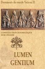 La Constitution dogmatique sur l'Église, Concile Vatican II